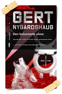 Gert Nygårdshaug: Den balsamerte ulven