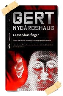 Gert Nygårdshaug: Cassandras finger