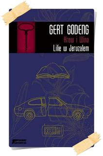 Gert Godeng: Lilie z Jeruzalem