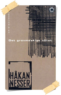 Håkan Nesser: Det grovmaskiga nätet