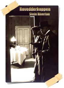 Stein Riverton: Rovedderkoppen