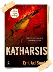 Erik Axl Sund: Katharsis
