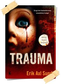Erik Axl Sund: Trauma