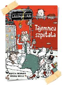 Martin Widmark: Tajemnica szpitala
