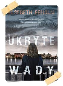 Elsebeth Egholm: Ukryte wady
