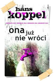 Hans Koppel:Ona już nie wróciq