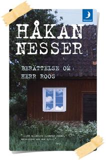 Håkan Nesser:Berättelse om herr Roos