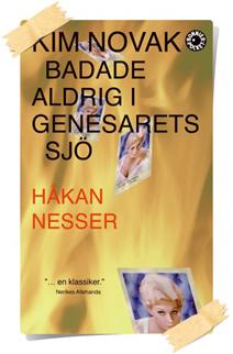 Håkan Nesser:Kim Novak badade aldrig i Genesarets sjö