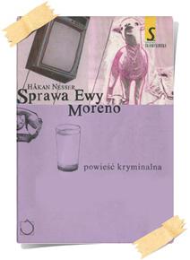 Håkan Nesser:Sprawa Ewy Moreno (wydanie pierwsze, Santorski & CO, 2004)