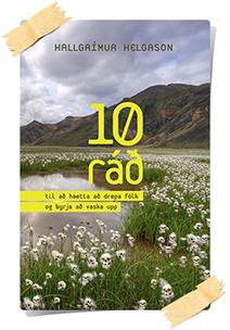 Hallgrímur Helgason: 10 ráð til að hætta að drepa fólk og byrja að vaska upp