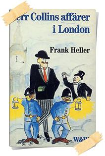 Frank Heller: Herr Collins affärer i London