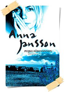 Anna Jansson: Pojke försvunnen