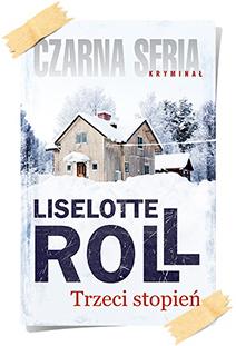 Liselotte Roll: Trzeci stopień