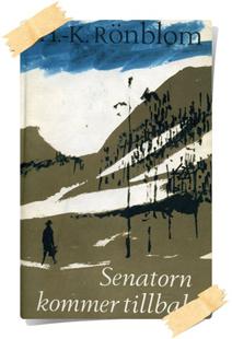 H. K. Rönblom: Senatorn kommer tillbaka