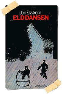 Jan Ekström: Elddansen