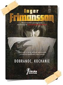 Inger Frimansson: Dobranoc, kochanie