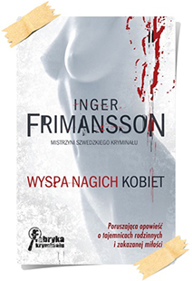 Inger Frimansson: Wyspa nagich kobiet