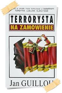 Jan Guillou: Terrorysta na zamówienie