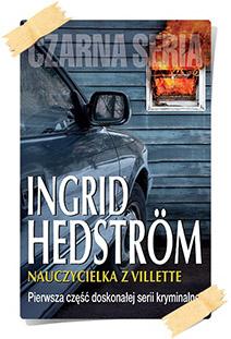 Ingrid Hedström: Nauczycielka z Villette