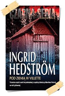 Ingrid Hedström: Pod ziemią w Villette