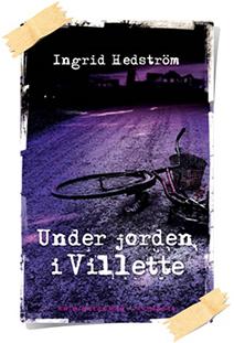 Ingrid Hedström: Under jorden i Villette