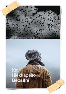 Kati Hiekkapelto: Bezsilni