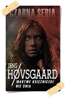 Jens Høvsgaard: Martwe księżniczki nie śnią