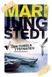 Mari Jungstedt: Den dubbla tystnaden