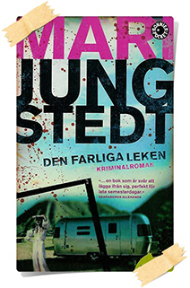 Mari Jungstedt: Den farliga leken