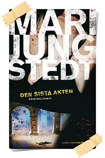 Mari Jungstedt: Den sista akten
