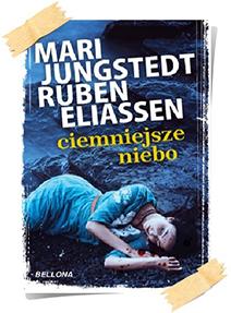 Mari Jungstedt, Ruben Eliassen: Ciemniejsze niebo