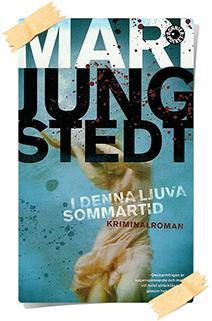 Mari Jungstedt: I denna ljuva sommartid