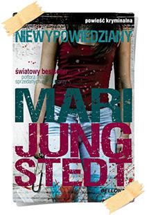 Mari Jungstedt: Niewypowiedziany