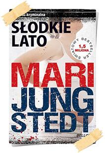 Mari Jungstedt: Słodkie lato