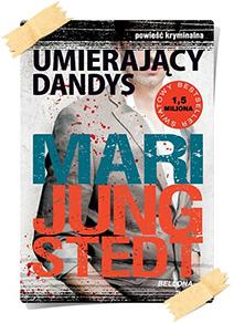 Mari Jungstedt: Umierający dandys