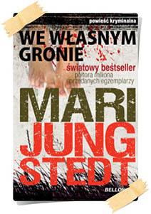 Mari Jungstedt: We własnym gronie