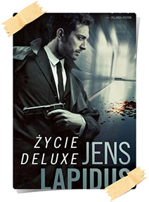 Jens Lapidus: Życie deluxe