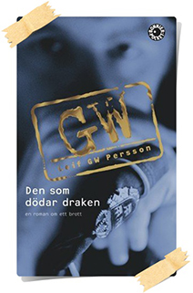 Leif GW Persson: Den som dödar draken