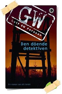 Leif GW Persson: Den döende detektiven