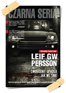 Leif GW Persson: Swobodny upadek jak we śnie