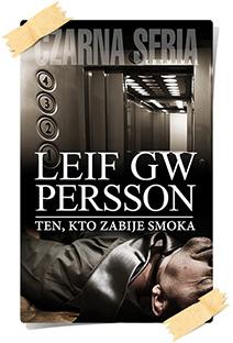 Leif GW Persson: Ten, kto zabije smoka
