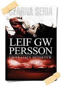 Leif GW Persson: Umierający detektyw
