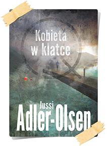 Jussi Adler-Olsen: Kobieta w klatce