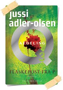 Jussi Adler-Olsen: Flaskepost fra P
