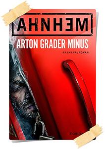 Stefan Ahnhem: Arton grader minus