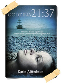 Karin Alfredsson: Godzina 21:37