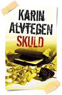 Karin Alvtegen: Skuld