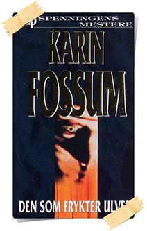 Karin Fossum: Den som frykter ulven