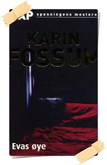 Karin Fossum: Evas øye