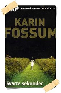 Karin Fossum: Svarte sekunder